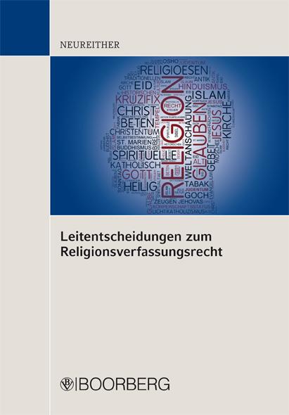Neureither, Leitentscheidungen zum Religionsverfassungsrecht