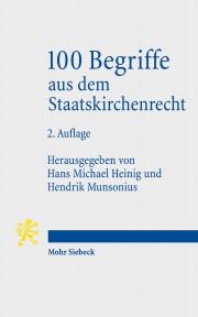 Hans Michael Heinig, Hendrik Munsonius, 100 Begriffe aus dem Staatskirchenrecht, 2. Aufl.